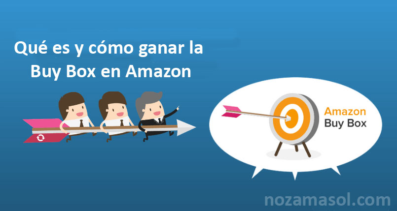 ¿Cómo Ganar la Buy Box de Amazon?