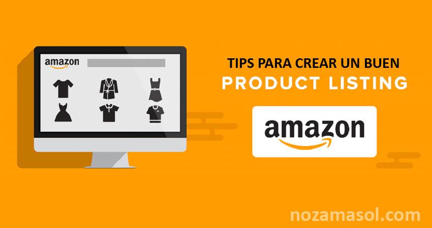 ¿Cómo conseguir un Buen Listing de Amazon?