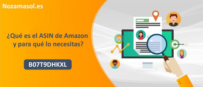¿Qué es el ASIN de Amazon y para qué lo necesitas?