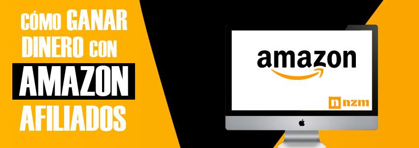 ¿Qué es Amazon afiliados y Cómo Ganar dinero con el programa?