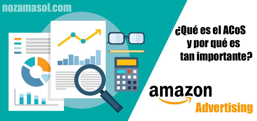 ¿Qué es el ACoS de Amazon?