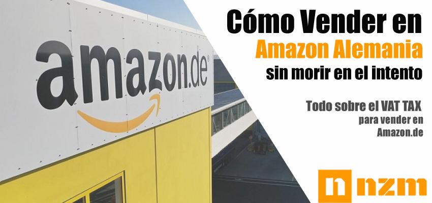 ¿Cómo Vender en Amazon Alemania? Todo sobre el VAT TAX Certificado de IVA Alemán