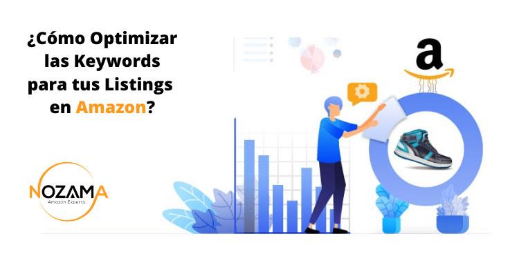 Cómo Optimizar las Keywords para tus Listings en Amazon
